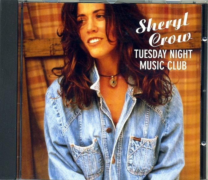 Sheryl Crow: Tuesday Night Music Club. Audio-CD - 1993